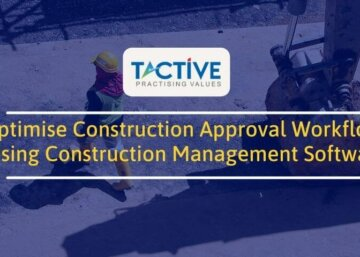 Optimise Construction Approval Workflows using Construction Management Software